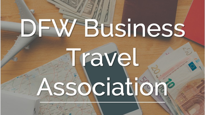 An image showing a Money, Smartphone, Notebooks, Airplane and Map as a background with the word DFW Business Travel Association